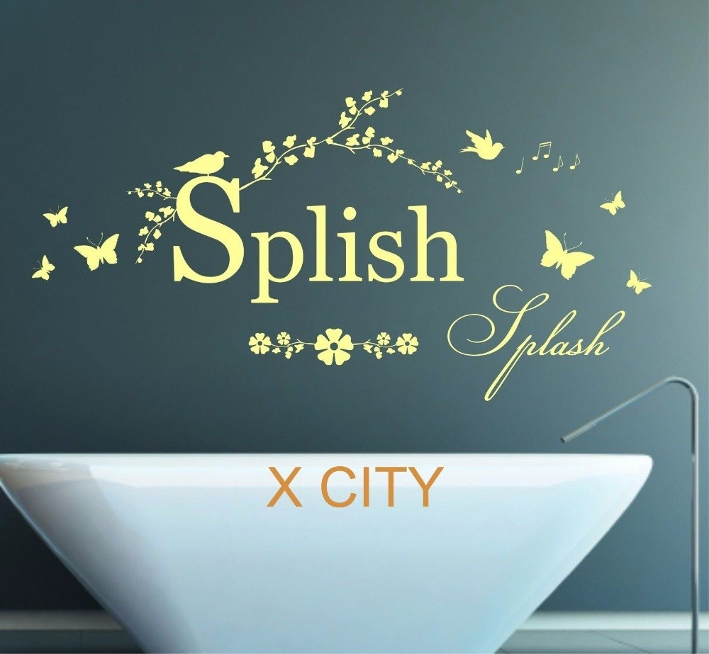 Splish Splash Quote Words Bathroom Wall Art Sticker Removable Vinyl For Current Relax Wall Art (View 2 of 20)