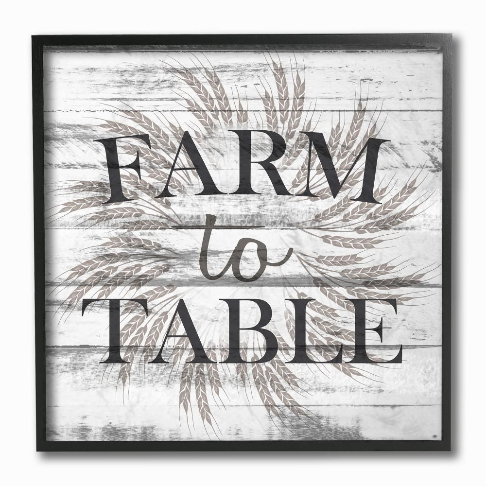 "Stupell Industries 12 In. X 12 In. ""farm To Table Grey And White Pertaining To 2017 Grey And White Wall Art (Gallery 11 of 20)"