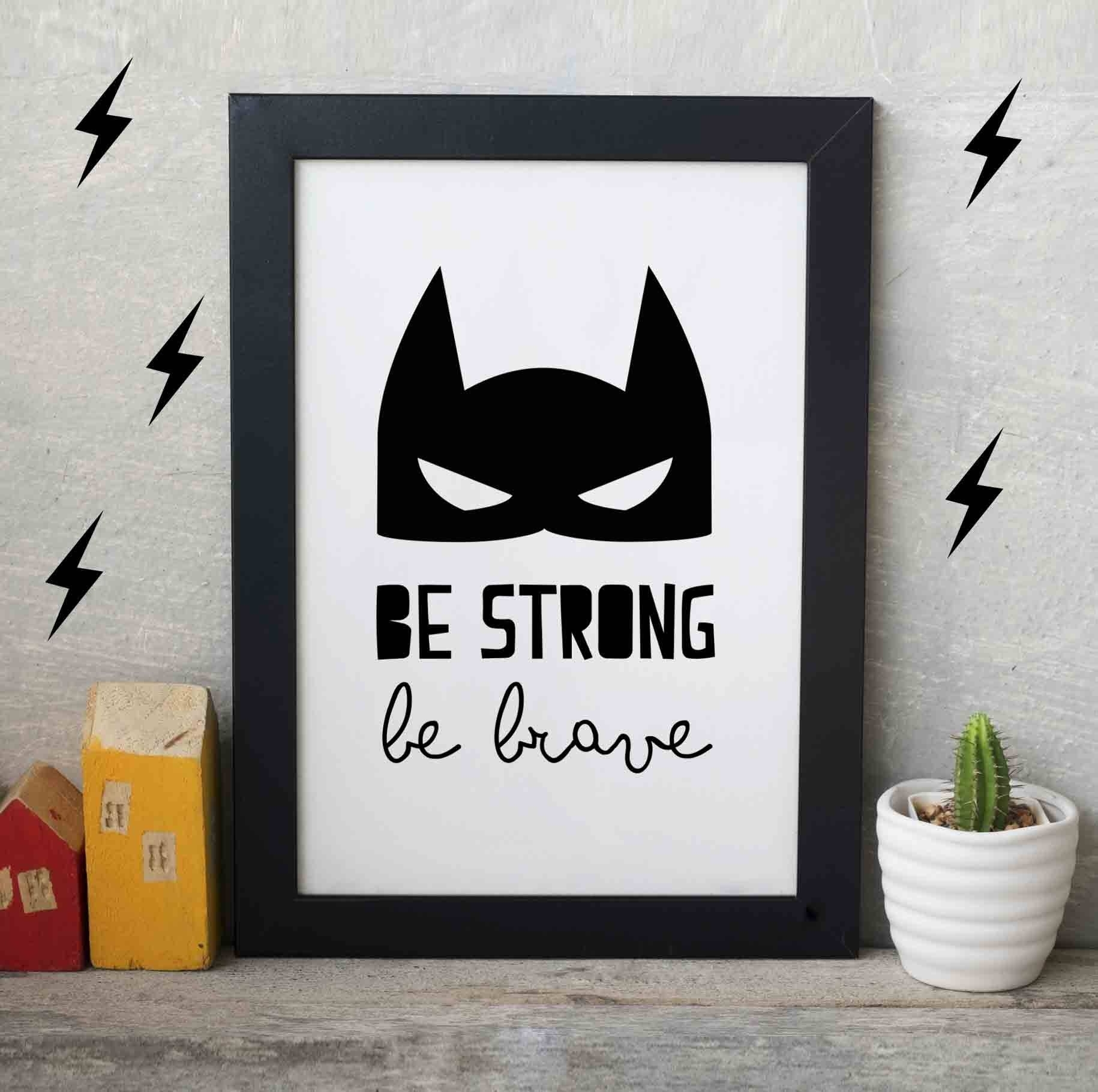 Superhero Wall Art, Be Strong Superhero, Superhero Print, Boys Room With Regard To Most Current Superhero Wall Art (View 16 of 20)