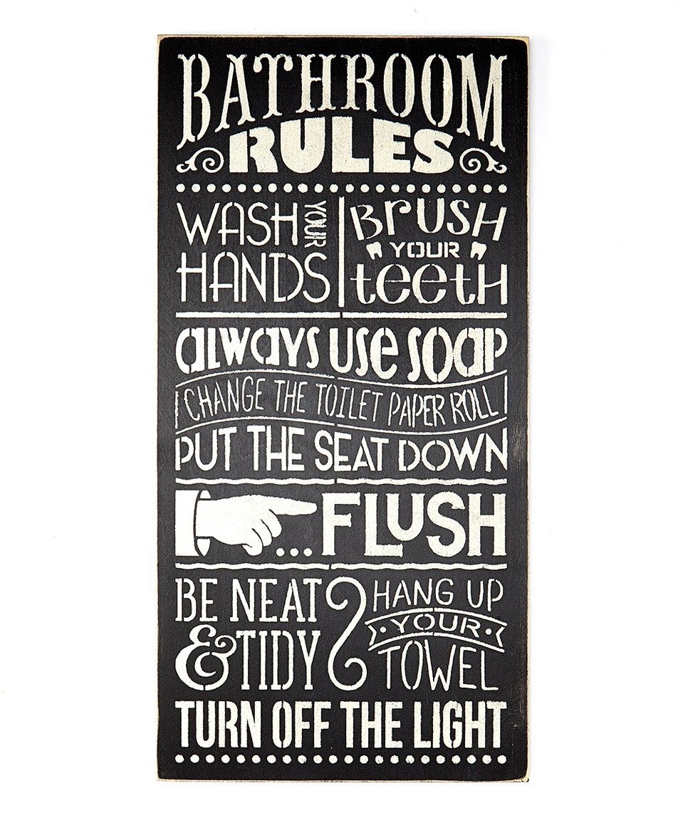 Take A Look At This 'bathroom Rules' Wall Art Today! | Art: Signs With Latest Bathroom Rules Wall Art (View 19 of 20)