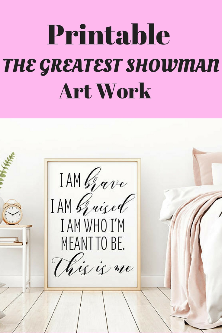 The Greatest Showman Art Work | Home Decor Wall Art | Printable Wall For 2018 Motivational Wall Art (View 18 of 20)