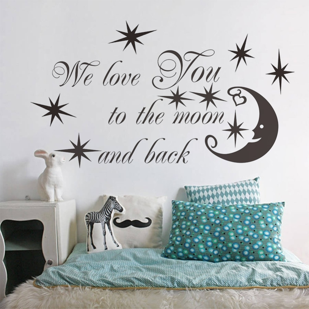 We Love You To The Moon And Back Star Quotes Vinyl Stickers For Kids Within Latest I Love You To The Moon And Back Wall Art (Gallery 7 of 20)