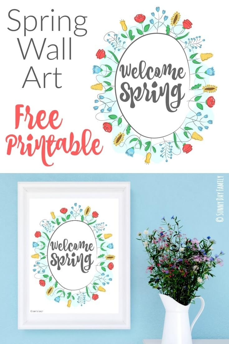 Welcome Spring: Free Printable Wall Art | Sunny Day Family In Most Popular Free Printable Wall Art Decors (View 8 of 20)