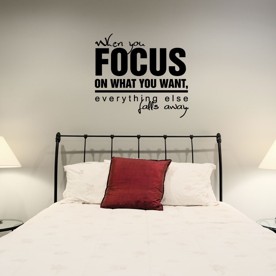 When You Focus On What You Want Wall Art Decals Intended For Most Current Wall Art Decals (Gallery 4 of 15)