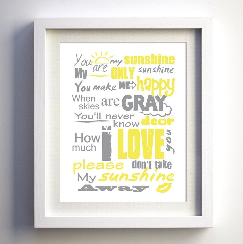 You Are My Sunshine Poster, Original Lyrics Song, Baby Birthday Gift Throughout 2018 You Are My Sunshine Wall Art (View 9 of 15)