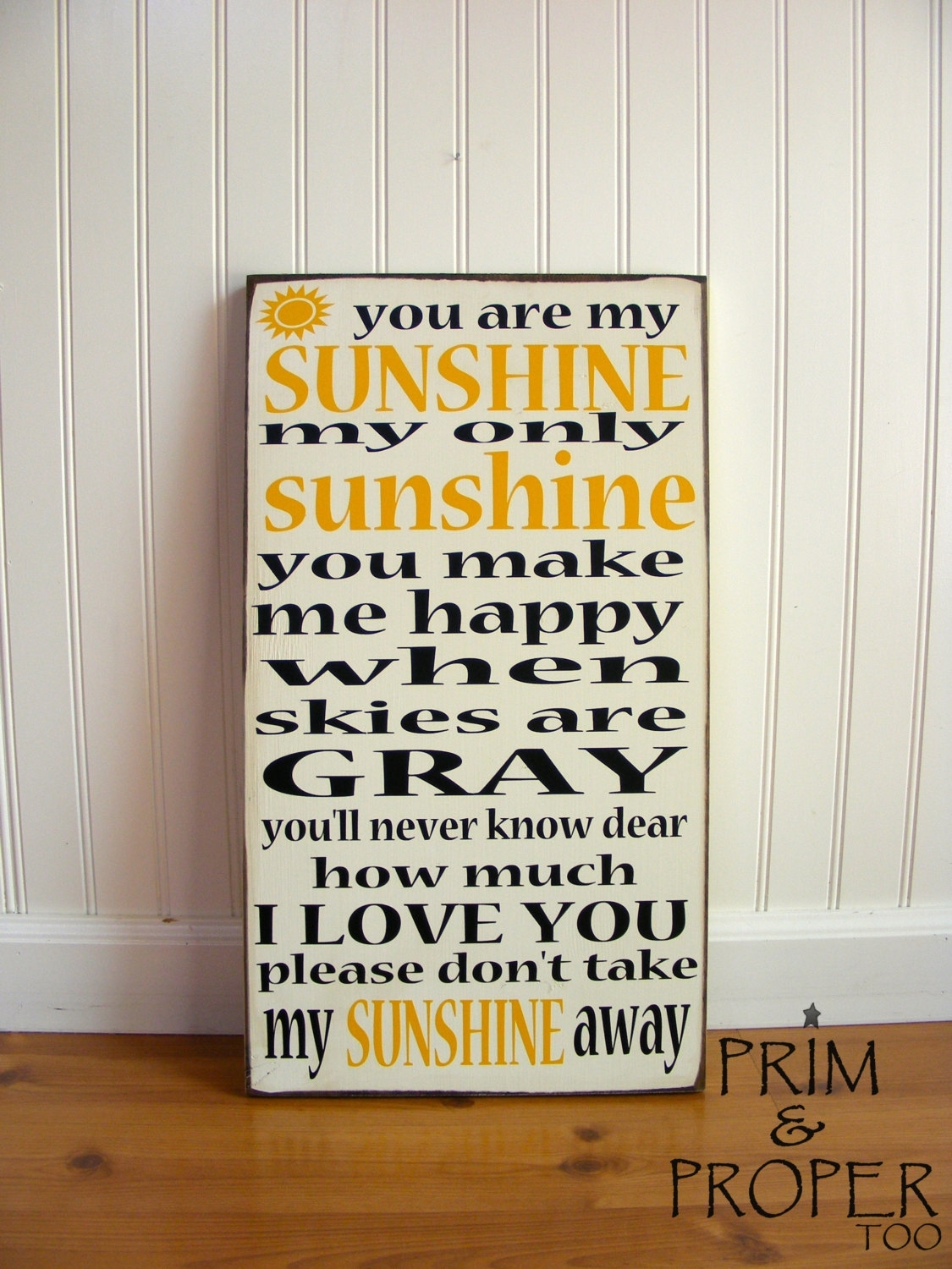 You Are My Sunshine Sign – Typography Wall Art – Prim & Proper In 2017 You Are My Sunshine Wall Art (View 13 of 15)