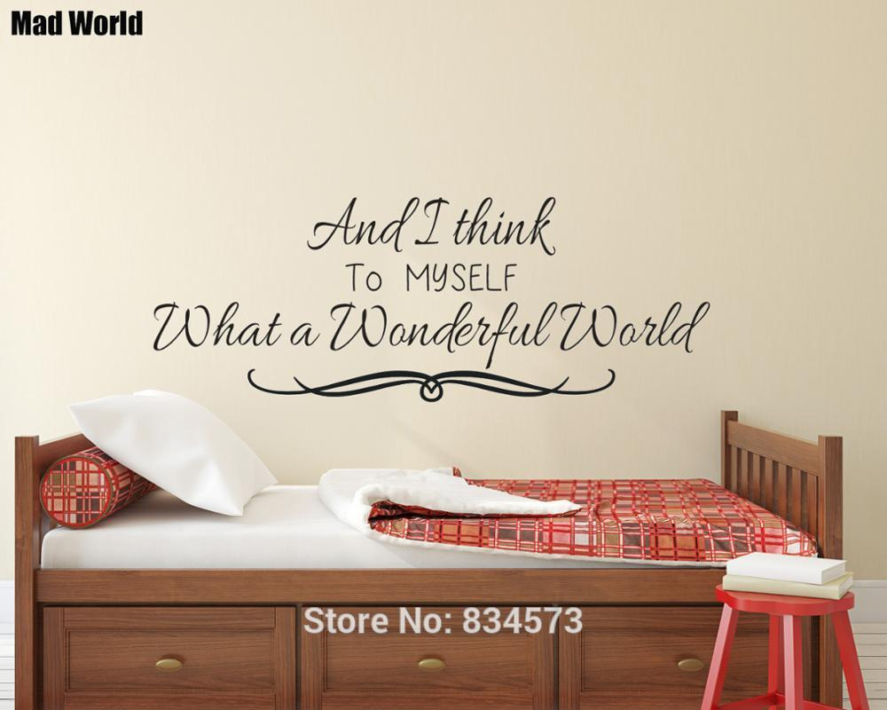 And I Think To Myself What A Wonderful World Wall Art Sticker Wall In Well Known Wonderful World Wall Decor (View 6 of 20)