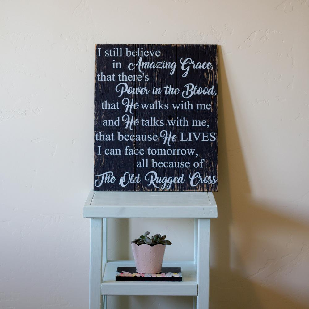 "Casual Country Eat Here Retro Wall Decor With Best And Newest 16 In. X 19 In. ""i Still Believe In Amazing Grace""boulder (Gallery 13 of 20)"