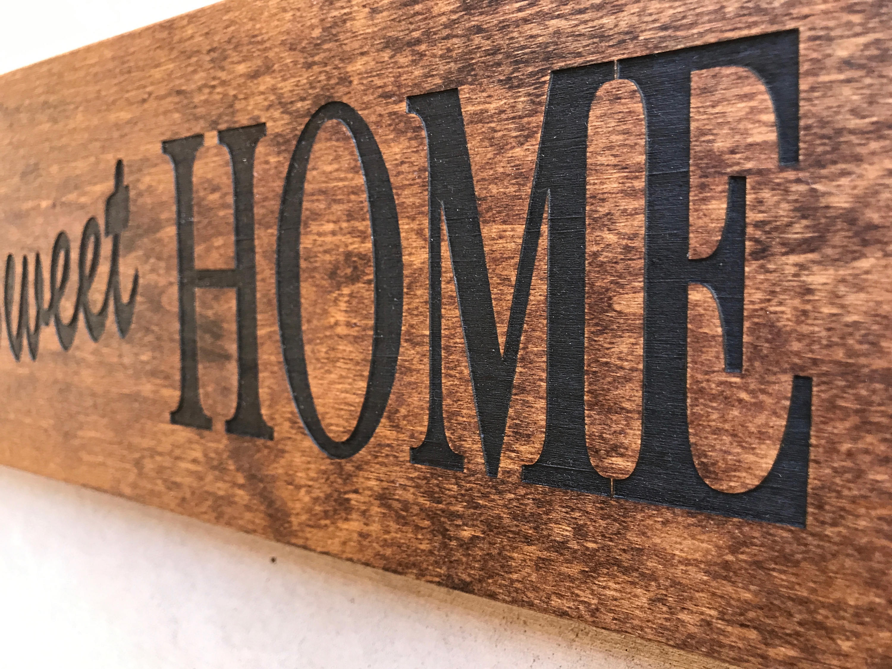 Engraved Wood Home Sign / Inspirational Sign / Custom Wall Decor With Best And Newest Laser Engraved Home Sweet Home Wall Decor (Gallery 18 of 20)