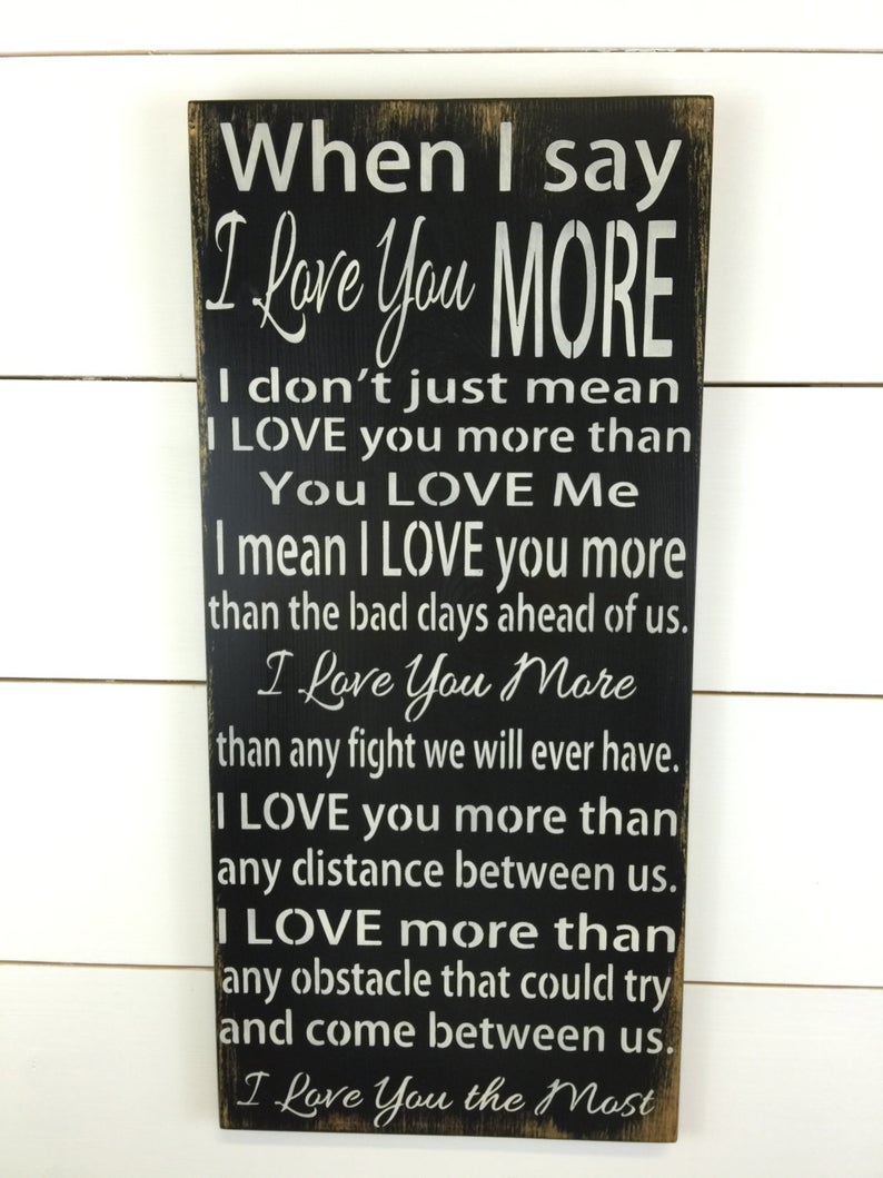 I Love You More Rustic Wood Sign Anniversary Gift Wedding (View 11 of 20)