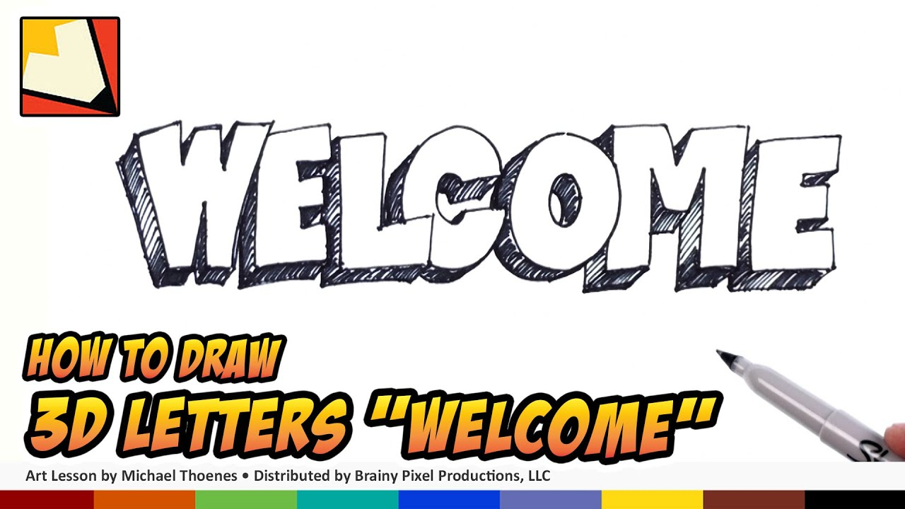 """In A Word """"welcome"""" Wall Decor Pertaining To 2020 Welcome – How To Draw 3D Letters Welcome (Gallery 15 of 20)"""