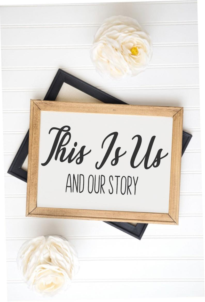 Most Current This Is Us Wall Decor Within This Is Us Sign Farmhouse Decor Sign Gallery Wall Decor (View 4 of 20)