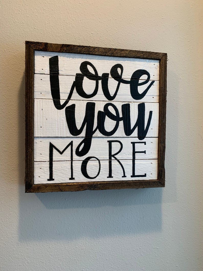 Recent Reclaimed Word Art Love You More Wood Wall Art Pallet Art (View 16 of 20)