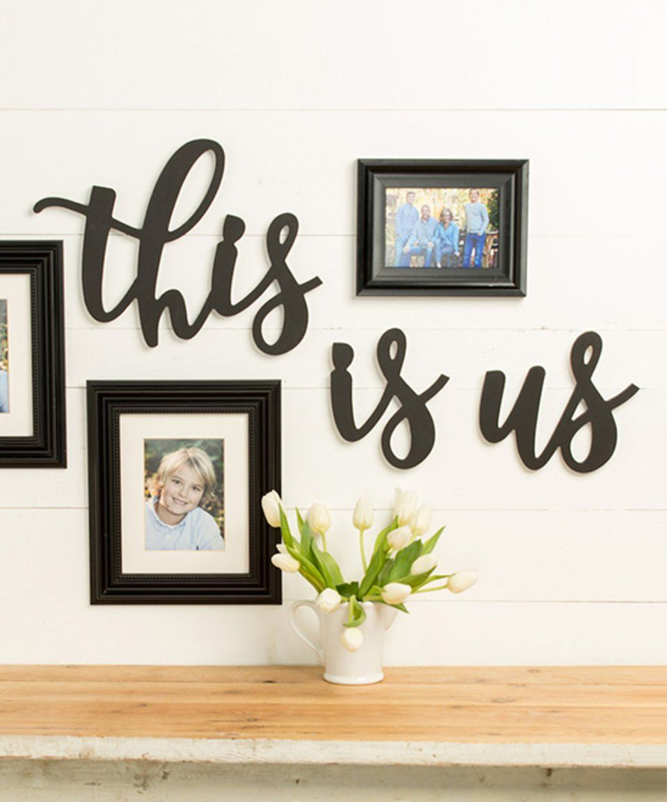 This Is Us Wall Decor Regarding Recent Take A Look At This Unfinished 'this Is Us' Wall Décor Set Today (Gallery 1 of 20)
