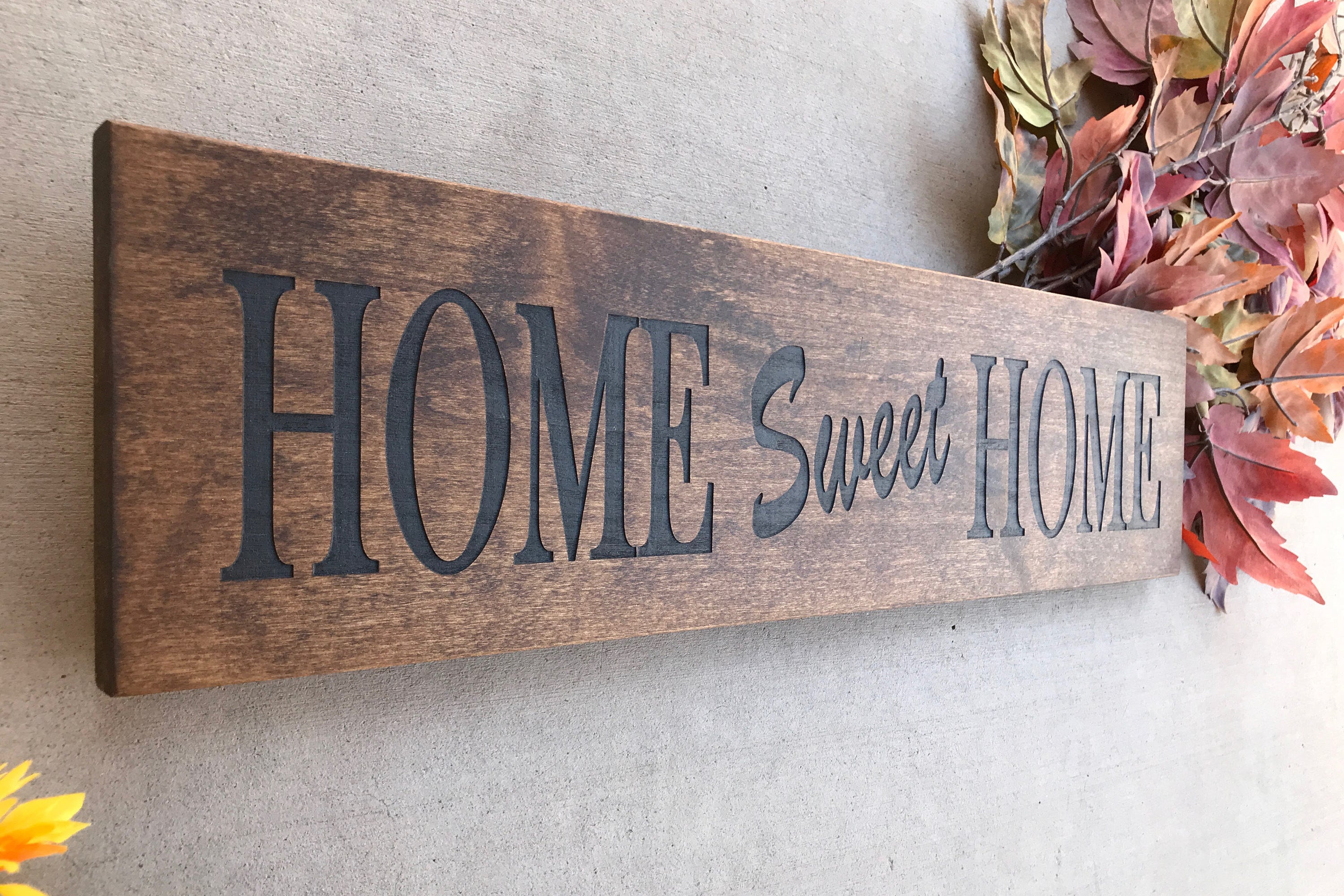 Widely Used Laser Engraved Home Sweet Home Wall Decor In Engraved Wood Home Sign / Inspirational Sign / Custom Wall Decor (View 20 of 20)