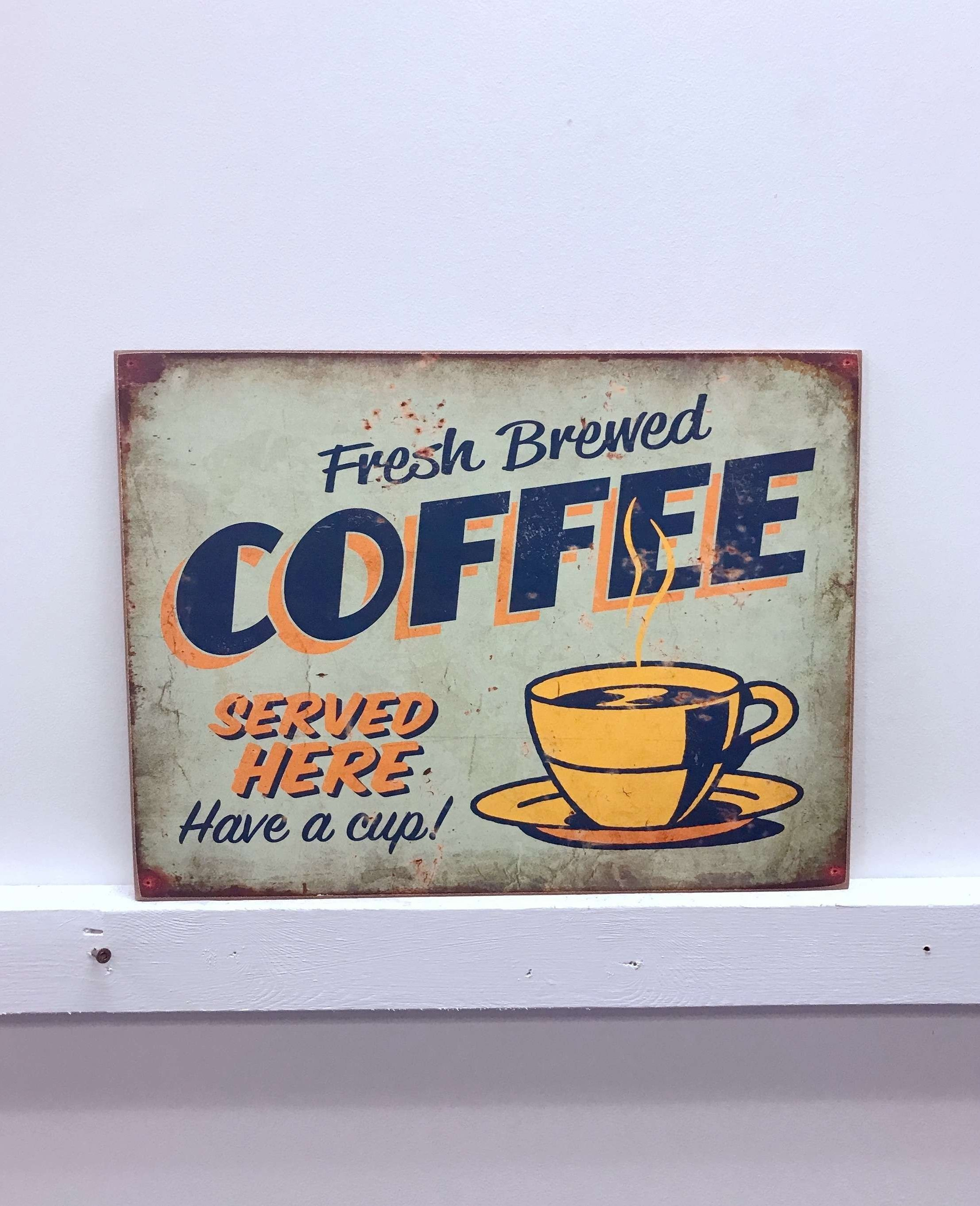 Coffee Sign With Rebar Wall Decor With Regard To Preferred Millwood Pines Fresh Brewed Coffee Wooden Sign Wall Décor (Gallery 16 of 20)