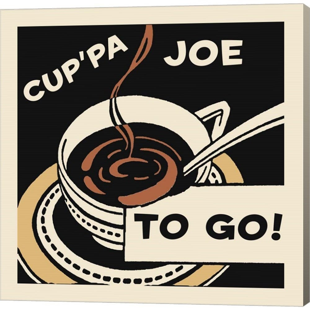 Famous Shop Retro Series 'cup'pa Joe To Go' Canvas Art - Free Shipping with Cup Of Joe Wall Decor