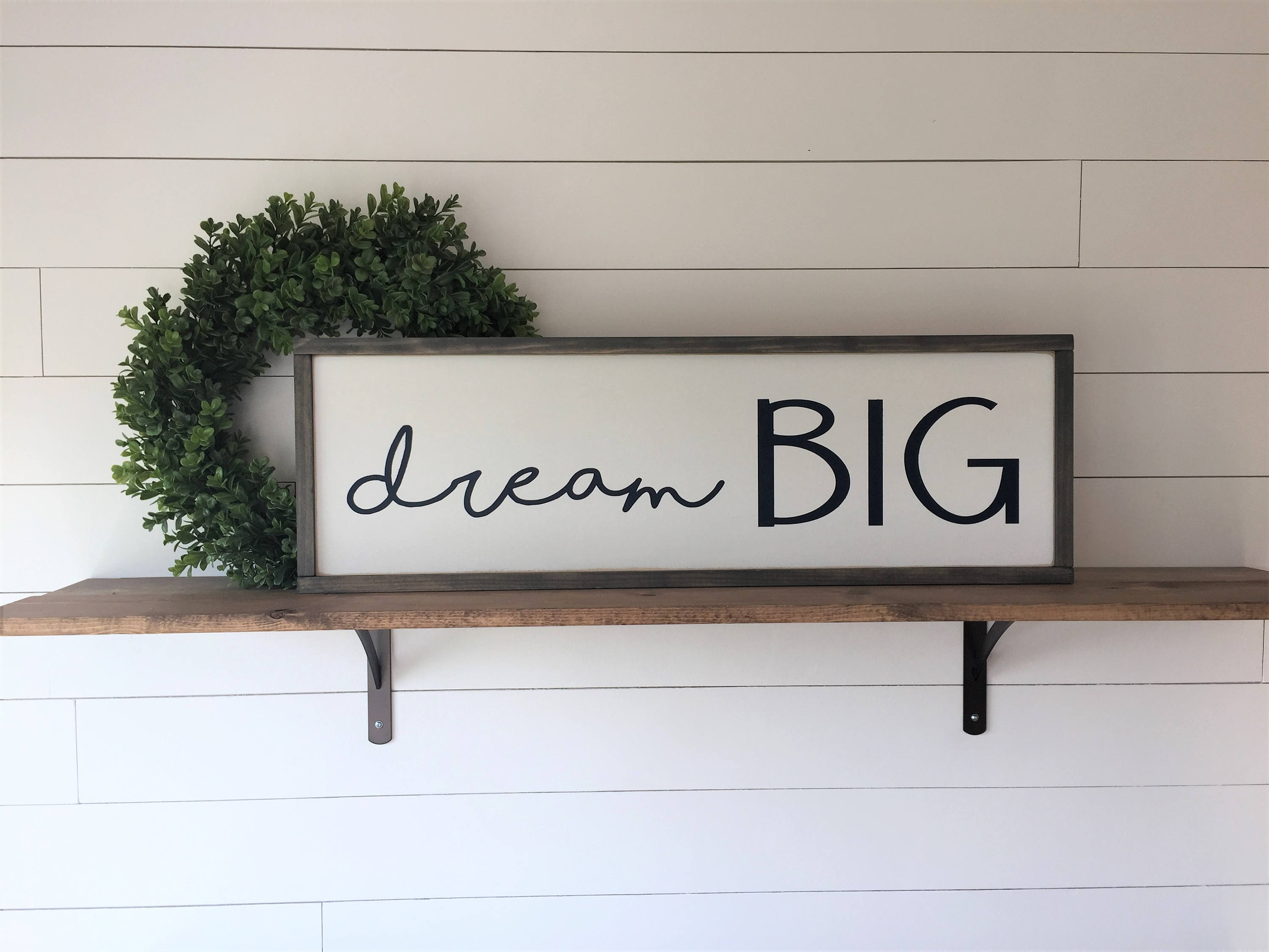 Let Whatever You Do Today Be Enough Wood Wall Decor pertaining to Favorite Dream Big Sign 12X36 Modern Farmhouse Wood