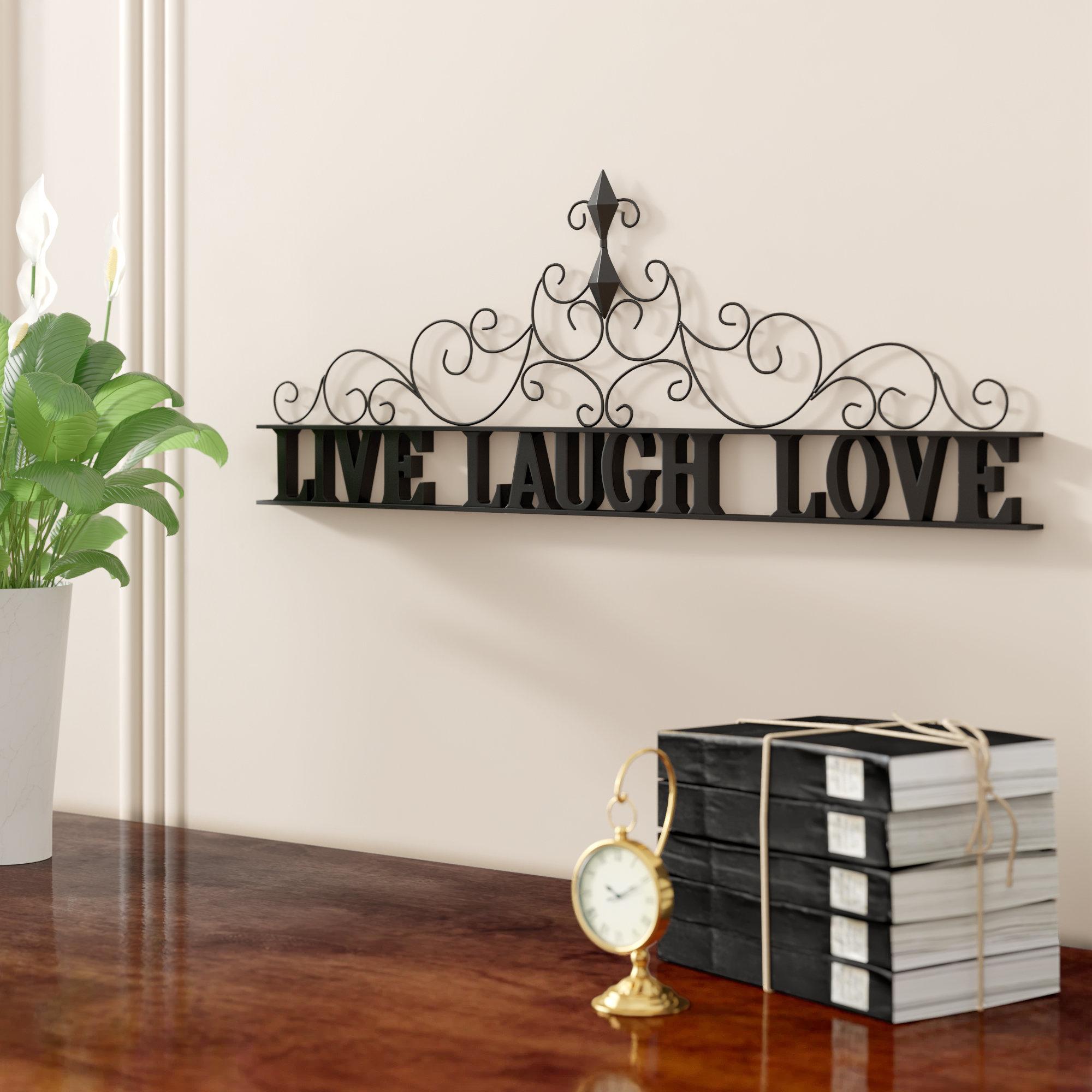 Live Love Laugh 3 Piece Black Wall Decor Sets With Recent Fleur De Lis Living Live Laugh Love Metal Wall Décor & Reviews (View 8 of 20)