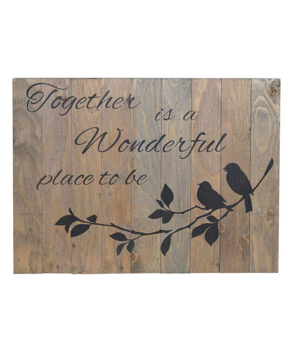 "Look What I Found On #zulily! 'together Is A Wonderful Place To Be intended for Well known In-A-Word ""welcome"" Wall Decor By Fireside Home"