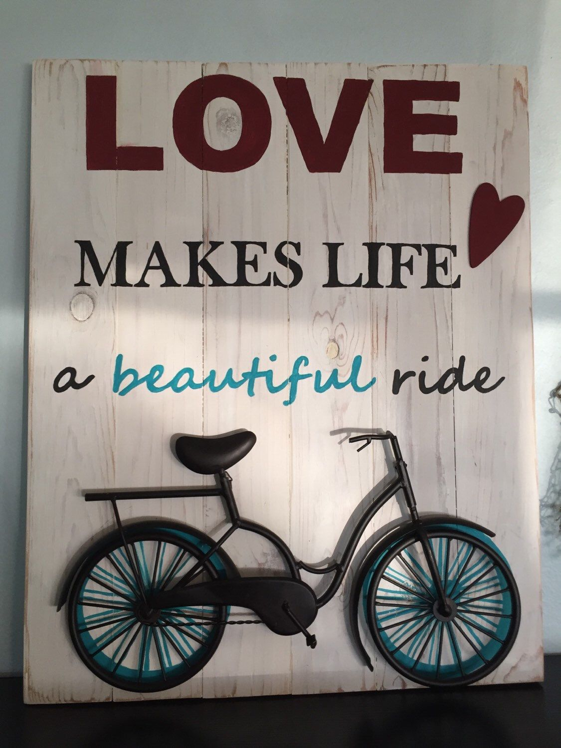 Most Recently Released Bike Wall Decor By August Grove With Love Makes Life A Beautiful Ride Wood Wall Décor Sign (View 14 of 20)