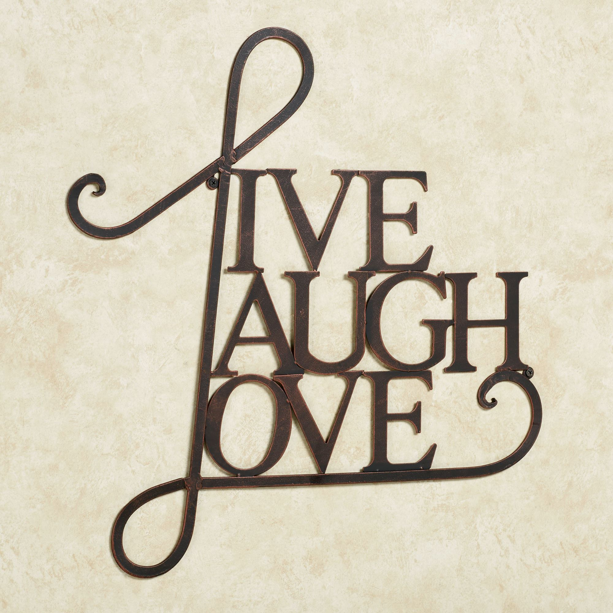 Most Recently Released Live Laugh Love Metal Word Wall Art Intended For Live, Laugh, Love Antique Copper Wall Decor (View 3 of 20)