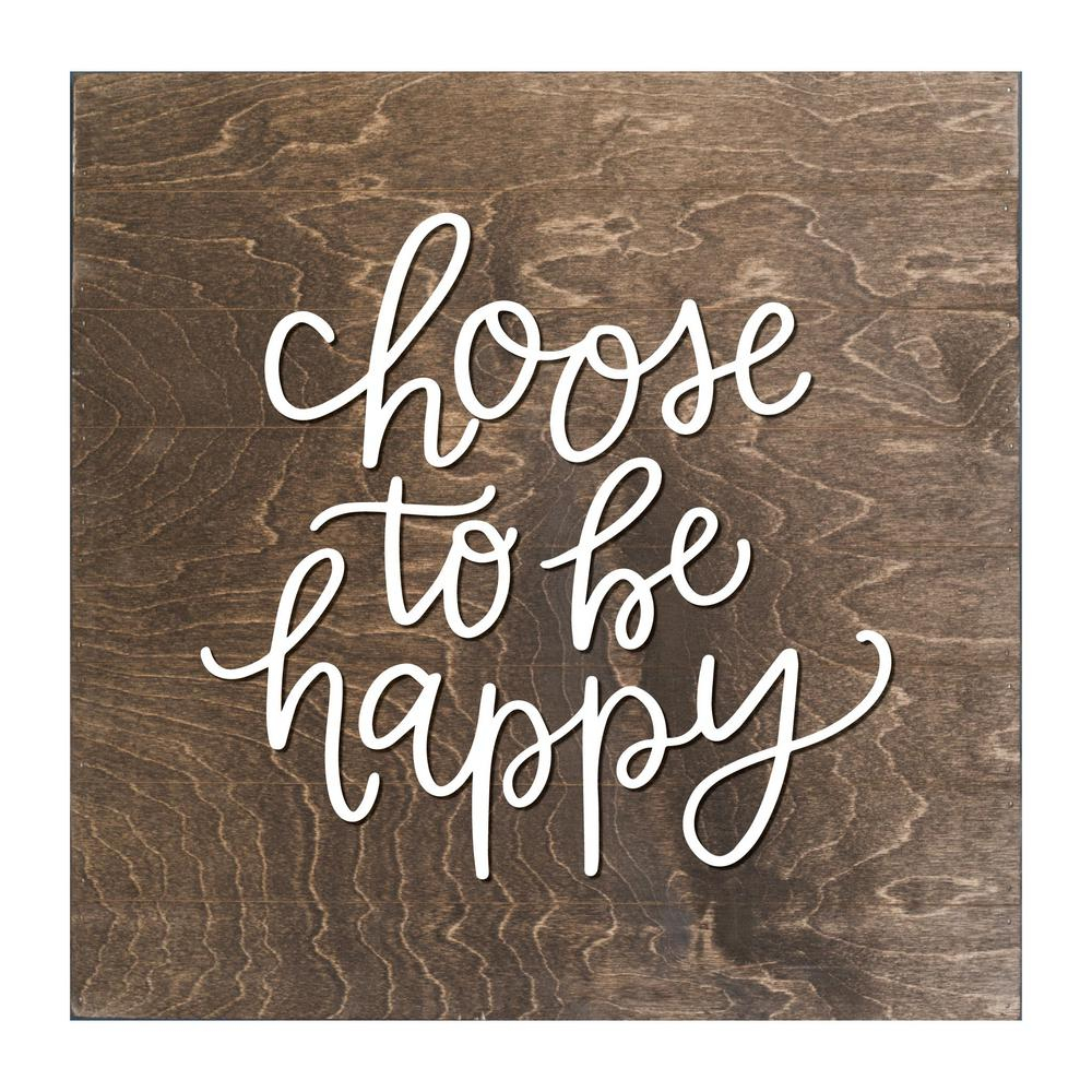 Petal Lane Choose To Be Happy Wood Slat Board, Brown, White Letters Pertaining To Most Recently Released Choose Happy Wood Wall Decor (Gallery 11 of 20)