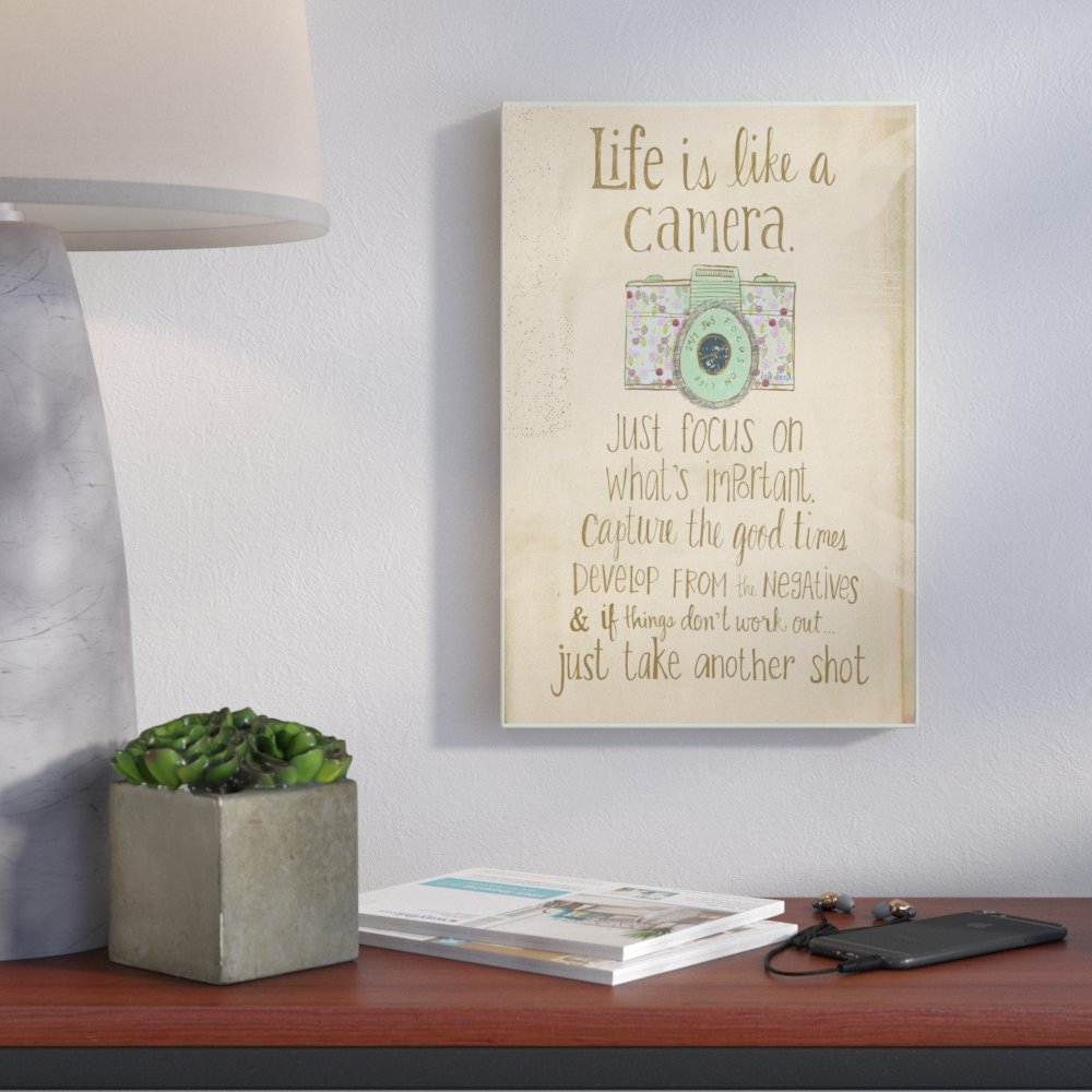Popular Life Is Like A Camera Textual Art for Wrought Studio Inspirational 'life Is Like A Camera' Textual Art