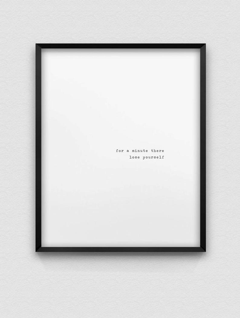 Printable 'lose Yourself' Wall Decor // Inspirational (View 8 of 20)