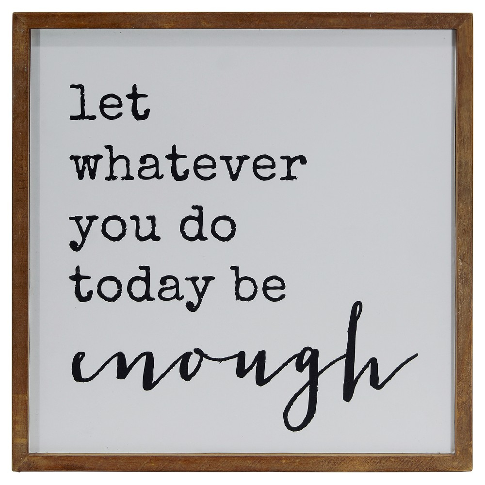 "Recent Enough Wall Décor White (14""x14"") – Vip Home & Garden, Multi Colored With Let Whatever You Do Today Be Enough Wood Wall Decor (Gallery 10 of 20)"