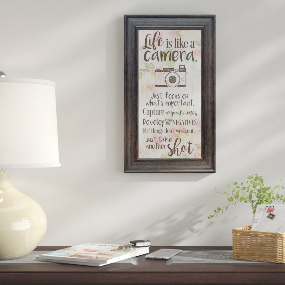 Winston Porter 'life Is Like A Camera' Framed Textual Art Print Intended For Most Up To Date Life Is Like A Camera Textual Art (View 19 of 20)