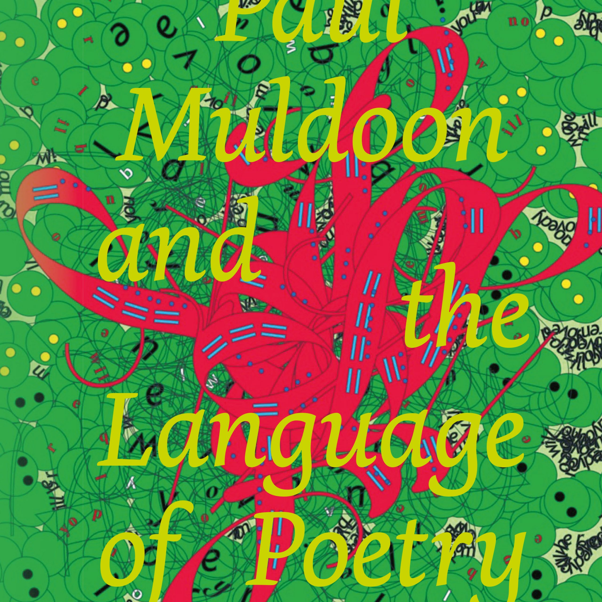 Chapter 4 Quoof In: Paul Muldoon And The Language Of Poetry Pertaining To 2017 Blended Fabric Freedom Verse Tapestries And Wall Hangings (View 14 of 21)