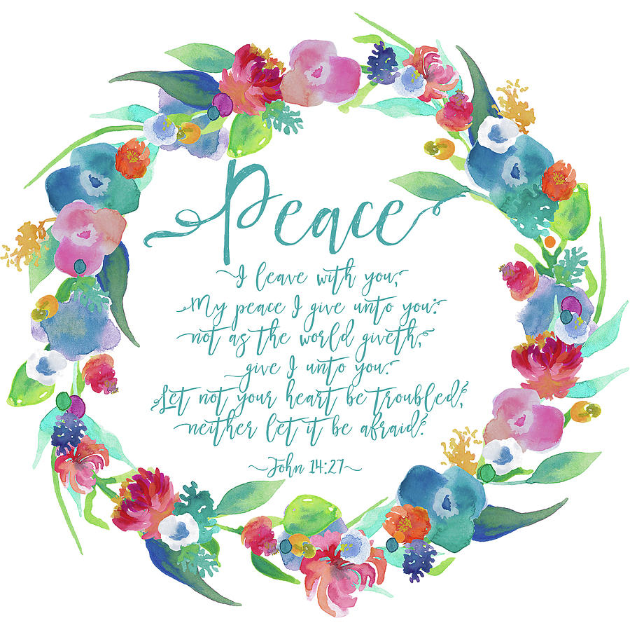 My Peace I Give Unto Youtracie Moore With Current Peace I Leave With You Wall Hangings (View 9 of 20)