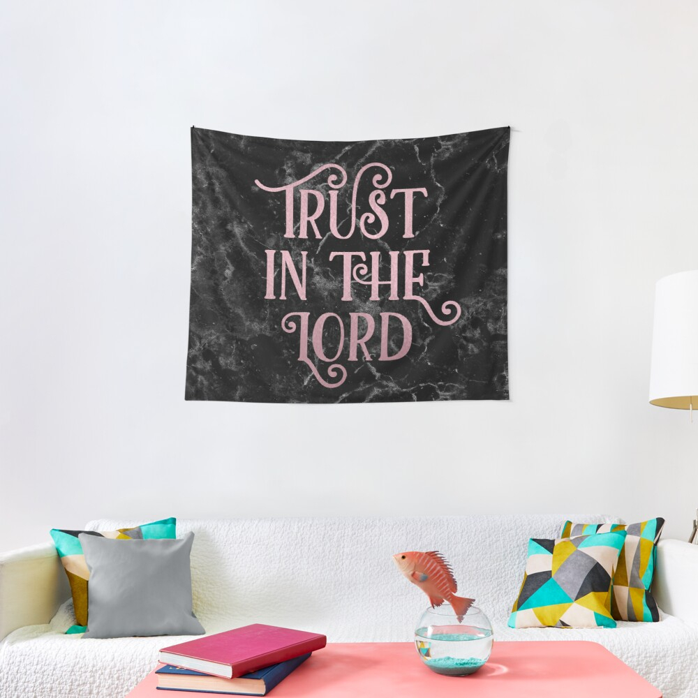 Rose Gold Black Marble Christian Quote | Tapestry With Newest Blended Fabric Trust In The Lord Tapestries And Wall Hangings (View 15 of 20)
