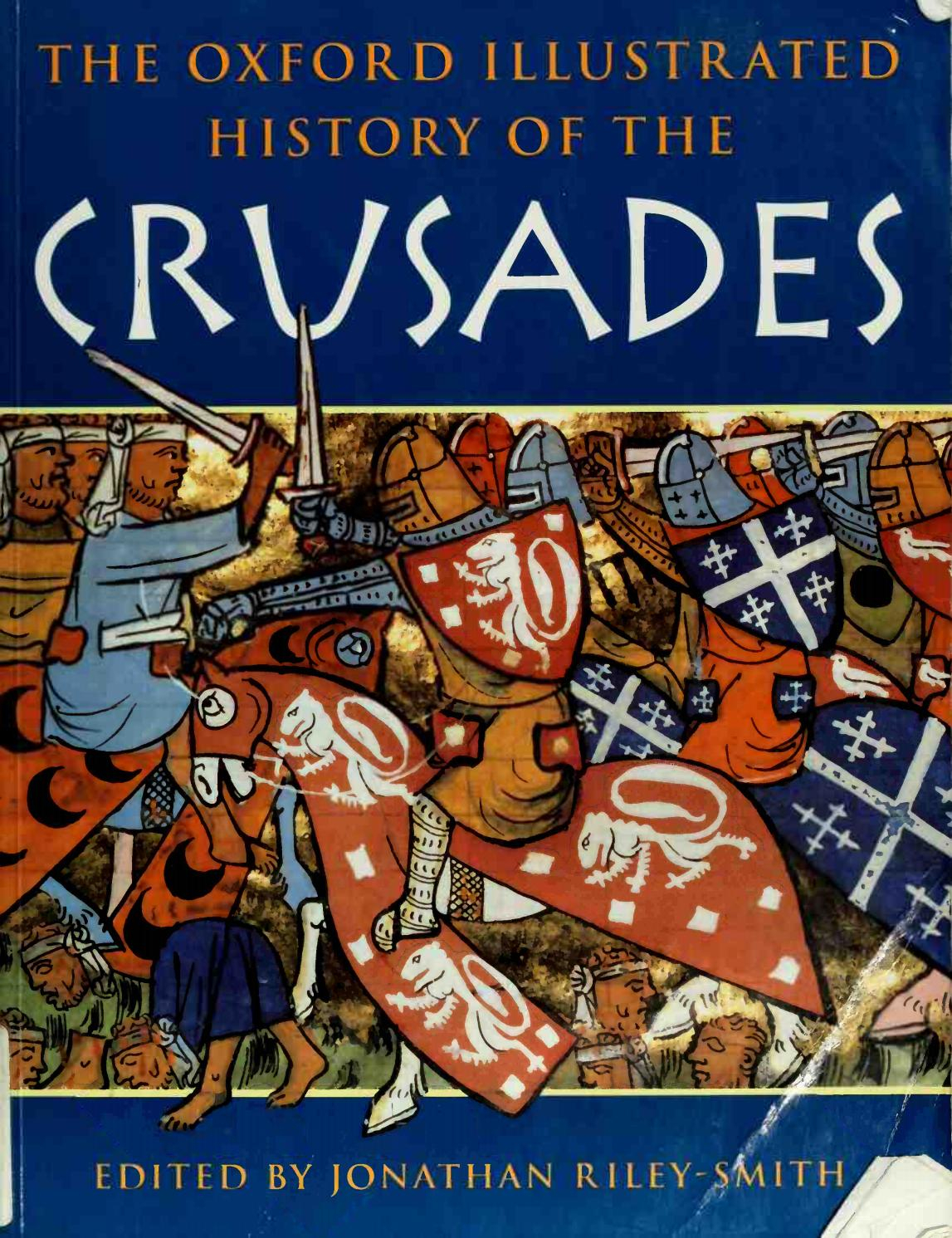 The Oxford Illustrated History Of The Crusades %28history Pertaining To Most Popular Blended Fabric Godfrey Of Bouillon Wall Hangings (View 4 of 20)
