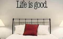 Life Is Good Wall Art