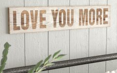 'love You More' Wood Wall Decor